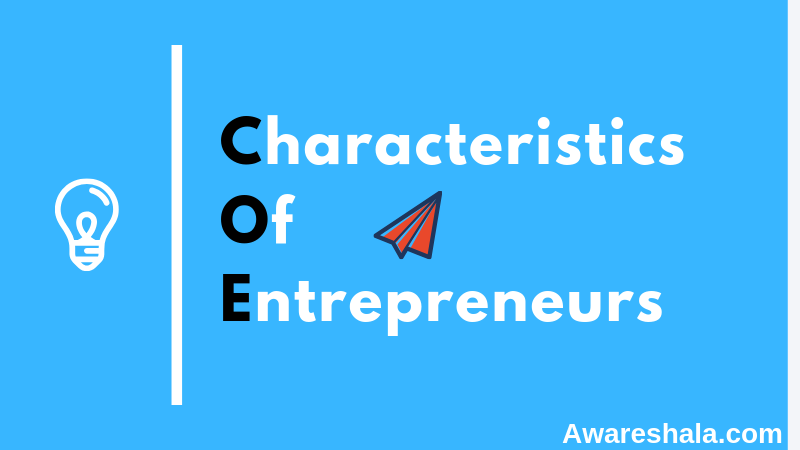 19 Characteristics of a Successful Entrepreneurs