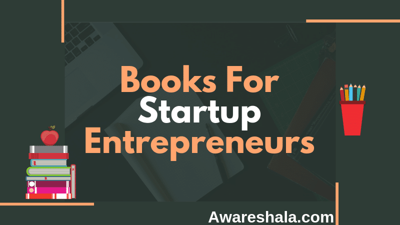 Best Books For Startup Entrepreneurs 2019